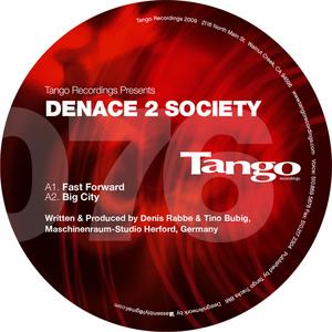 DENACE 2 SOCIETY - Fast Forward