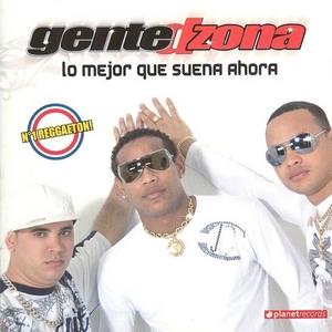 GENTE DE ZONA - Lo Mejor Que Suena Ahora