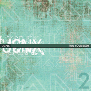 UCNX - Run Your Body