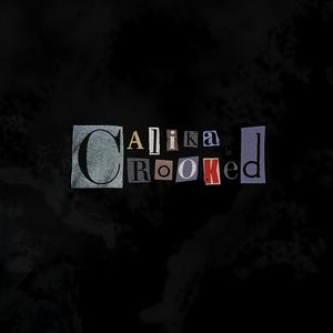 CALIKA - Crooked