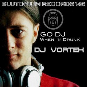 DJ VORTEX - Go DJ
