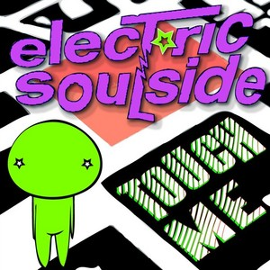 ELECTRIC SOULSIDE - Touch Me EP