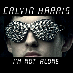 HARRIS, Calvin - I'm Not Alone
