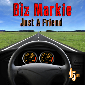BIZ MARKIE - Just A Friend (re recorded/remastered)