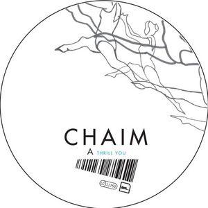 CHAIM - Thrill You
