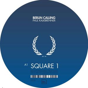 KALKBRENNER, Paul - Berlin Calling Vol 1