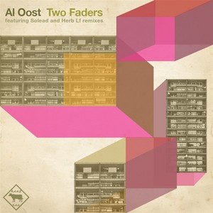 OOST, Al - Two Faders
