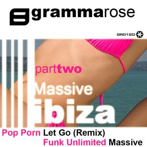 GRAMMA ROSE - Massive Ibiza EP (Part Two)