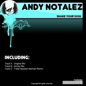 NOTALEZ, Andy - Shake Your Soul