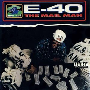 E 40 - The Mail Man (Original Master Peace)