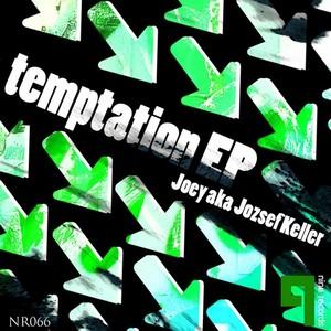 JOEY aka JOZSEF KELLER - Temptation EP