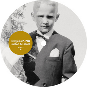 EINZELKIND - Cana Moral