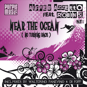 AZZETTO, Alfred feat ROBIN S - Near The Ocean (No Turning Back)
