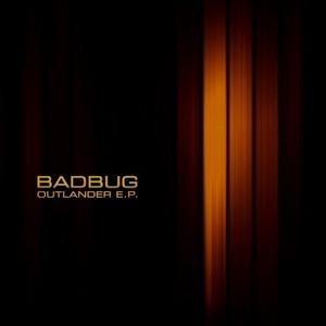 BADBUG - Outlander EP
