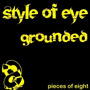 STYLE OF EYE - Grounded