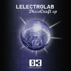 LELECTROLAB - DiscoCraft EP