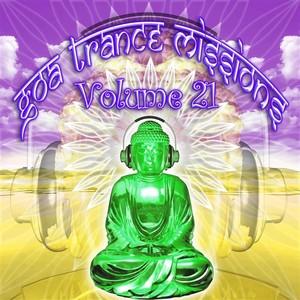 VARIOUS - Goa Trance Missions Vol 21 (unmixed tracks)