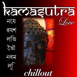VARIOUS - Kamasutra Love Chillout (unmixed tracks)