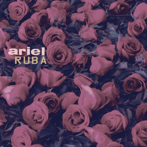 ARIEL - Ruba EP