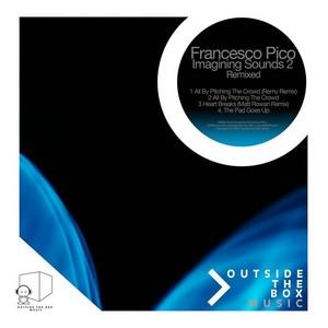 PICO, Francesco - Imagining Sounds 2: Remixed Part 1