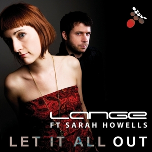 LANGE feat SARAH HOWELLS - Let It All Out