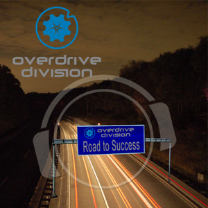 OVERDRIVE DIVISION - Road To Success