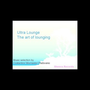 VARIOUS - Ultra Lounge: The Art Of Lounging