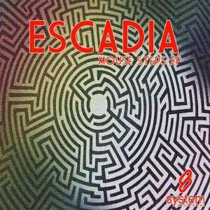 ESCADIA - Mouse Steps EP
