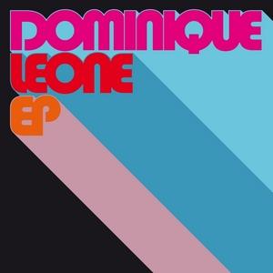 LEONE, Dominique - Dominique Leone EP