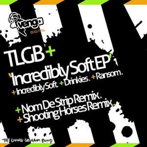 TLGB - Incredibly Soft EP