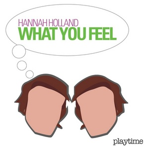 HOLLAND, Hannah - What You Feel