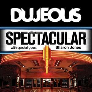 DUJEOUS - Spectacular