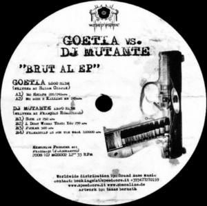 GOETIA vs DJ MUTANTE - Brut Al EP