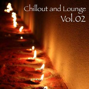 VARIOUS - Chillout & Lounge Vol 02 (unmixed tracks)