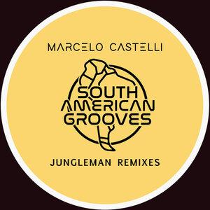 CASTELLI, Marcelo - Jungleman (2009 remixes)