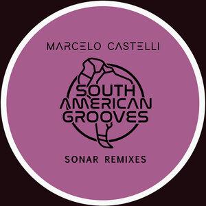CASTELLI, Marcelo - Sonar (2009 remixes)