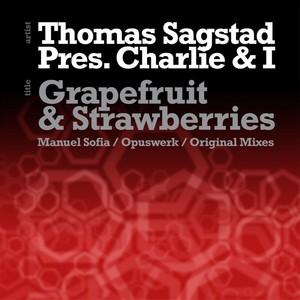 SAGSTAD, Thomas presents CHARLIE & I - Grapefruit & Strawberries