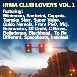 VARIOUS - Irma Club Lovers (unmixed tracks)