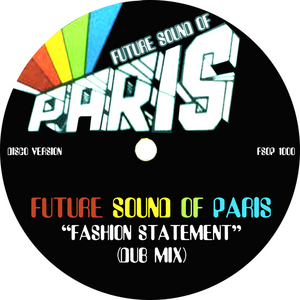 FUTURE SOUND OF PARIS/AVEC PLAISIR - La Maison De Paris