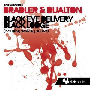 BRADLER/DUALTON - Black Eye Delivery
