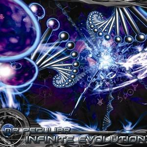 MR PECULIAR - Infinite Evolution