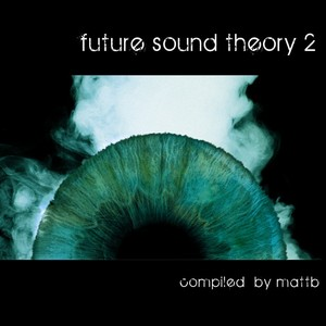 VARIOUS - Future Sound Theory 2 (unmixed tracks)