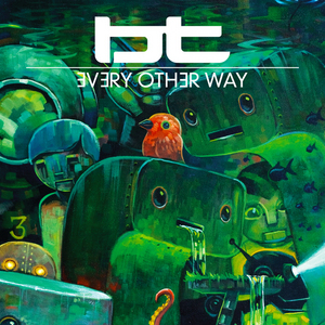 BT feat JES - Every Other Way
