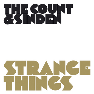 COUNT, The & SINDEN - Strange Things