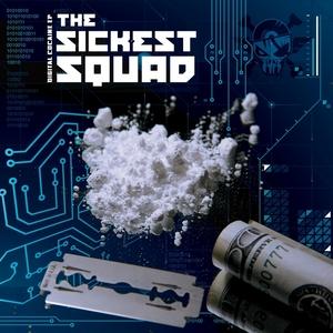 SICKEST SQUAD, The - Digital Cocaine EP