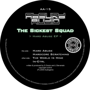 SICKEST SQAUD, The - Hard Abuse
