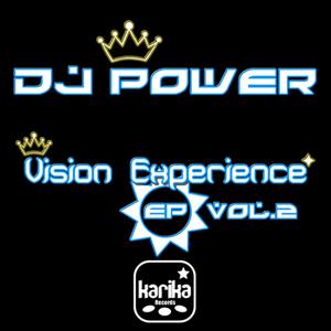 DJ POWER/JOHNNY MAKER/LO STRONZO - Vision Experience EP: Vol 2