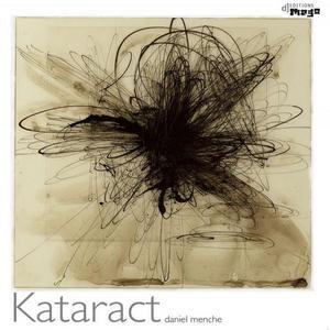 MENCHE, Daniel - Kataract