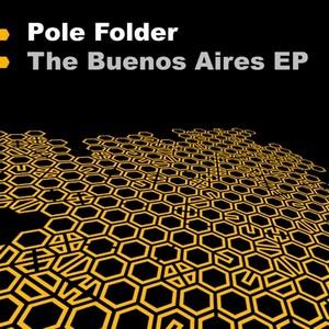 POLE FOLDER - Buenos Aires EP