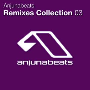 VARIOUS - Anjunabeats: Remixes Collection 03